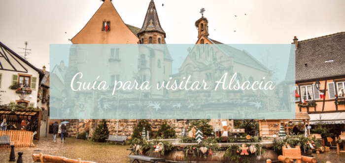 Guia para visitar Alsacia en navidad