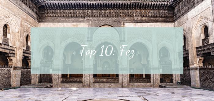 TOP 10: FEZ