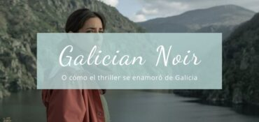 thrillers gallegos Galician Noir